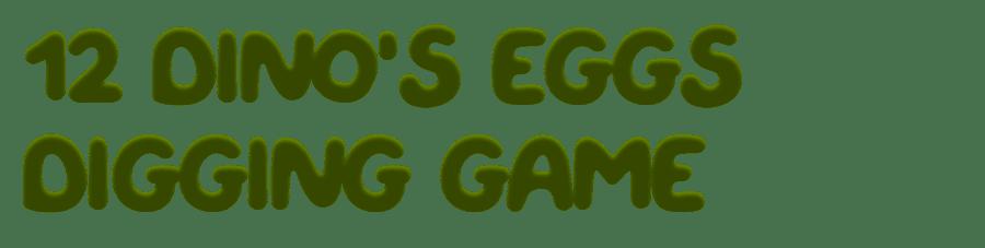 Dinos Eggs Digging Game